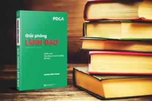 Sách Giải Phóng Lãnh Đạo - PDCA