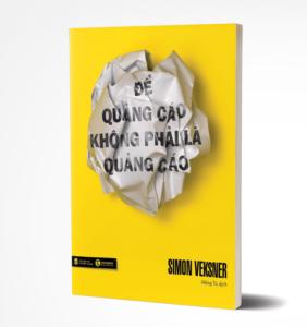 Tủ Sách CEO - Để Quảng Cáo Không Phải Là Quảng Cáo