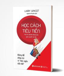 Tủ Sách CEO - Sách Học Cách Tiêu Tiền