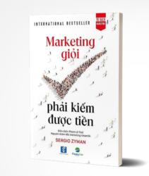 Tủ Sách CEO - Sách Marketing Giỏi Phải KiếmĐược Tiền