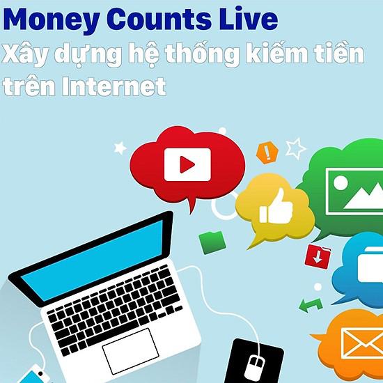 Tủ Sách CEO - Khóa học Xây Dựng Hệ Thống Kiếm Tiền Trên Internet - Money Counts Live