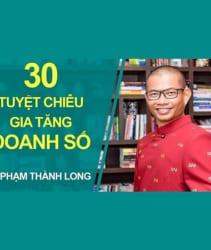 Tủ Sách CEO - Khóa học 30 Tuyệt Chiêu Gia Tăng Doanh Số Ngay Lập Tức