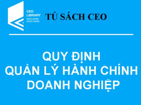 Tủ Sách CEO – Tài Liệu Tổng Hợp Về Quản Lý Hành Chính