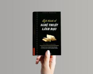 Review sách Kinh Thánh Về Nghệ Thuật Lãnh Đạo