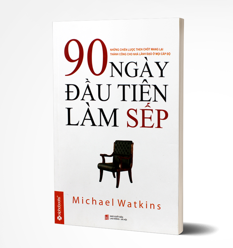 Image result for 90 NGÀY ĐẦU TIÊNLÀM SẾP