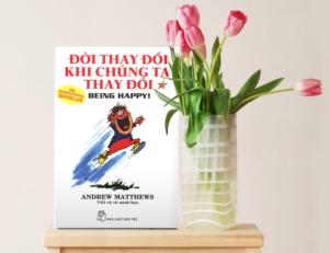 Tủ Sách CEO - Sách Đời Thay Đổi Khi Chúng Ta Thay Đổi (Tập 1)